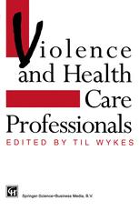 Violence and Health Care Professionals