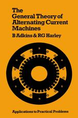 The General Theory of Alternating Current Machines
