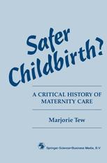 Safer Childbirth?