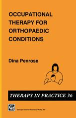 Occupational Therapy for Orthopaedic Conditions