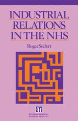 Industrial Relations in the NHS