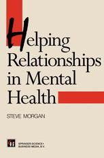 Helping Relationships in Mental Health