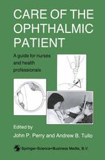 Care of the Ophthalmic Patient