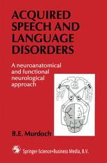 Acquired Speech and Language Disorders