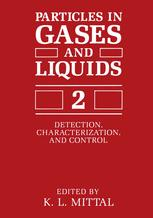 Particles in Gases and Liquids 2