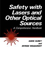 Safety with Lasers and Other Optical Sources