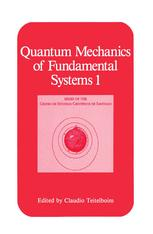 Quantum Mechanics of Fundamental Systems 1