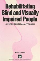 Rehabilitating Blind and Visually Impaired People