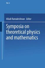Symposia on Theoretical Physics and Mathematics