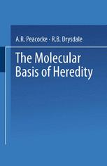 The Molecular Basis of Heredity