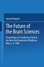 The Future of the Brain Sciences