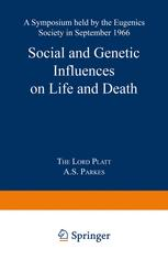 Social and Genetic Influences on Life and Death