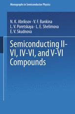 Semiconducting II–VI, IV–VI, and V–VI Compounds