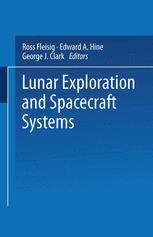 Lunar Exploration and Spacecraft Systems