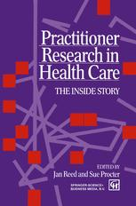 Practitioner Research in Health Care