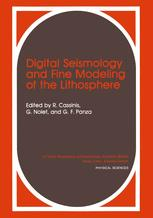 Digital Seismology and Fine Modeling of the Lithosphere
