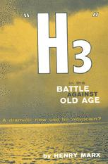 """H3"" in the Battle Against Old Age"