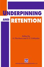 Underpinning and Retention
