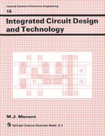 Integrated Circuit Design and Technology