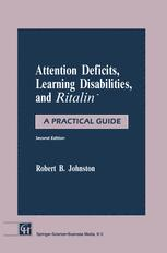 Attention Deficits, Learning Disabilities, and Ritalin™