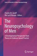 The Neuropsychology of Men