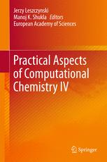 Practical Aspects of Computational Chemistry IV