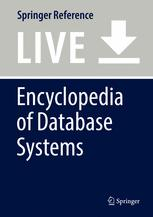 [Encyclopedia of Database Systems]