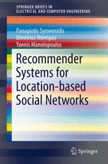Recommender Systems for Location-based Social Networks