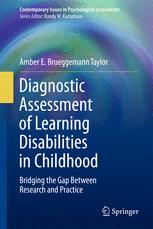 Diagnostic Assessment of Learning Disabilities in Childhood