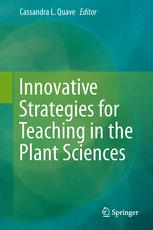Innovative Strategies for Teaching in the Plant Sciences