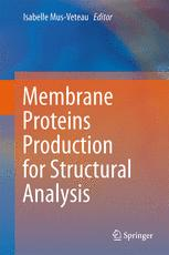 Membrane Proteins Production for Structural Analysis