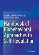 Handbook of Biobehavioral Approaches to Self-Regulation