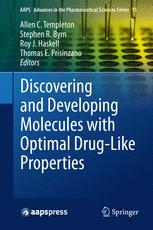 Discovering and Developing Molecules with Optimal Drug-Like Properties