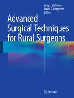 Advanced Surgical Techniques for Rural Surgeons