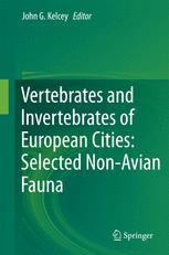Vertebrates and Invertebrates of European Cities:Selected Non-Avian Fauna