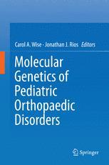 Molecular Genetics of Pediatric Orthopaedic Disorders
