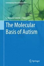 The Molecular Basis of Autism