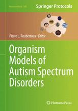 Organism Models of Autism Spectrum Disorders