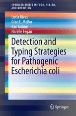 Detection and Typing Strategies for Pathogenic Escherichia coli