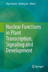 Nuclear Functions in Plant Transcription, Signaling and Development