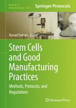 Stem Cells and Good Manufacturing Practices