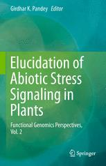 Elucidation of Abiotic Stress Signaling in Plants
