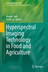 Hyperspectral Imaging Technology in Food and Agriculture :