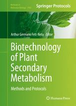 Biotechnology of Plant Secondary Metabolism