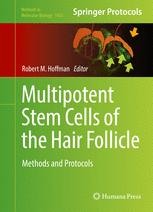Multipotent Stem Cells of the Hair Follicle