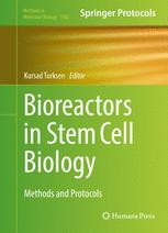 Bioreactors in Stem Cell Biology