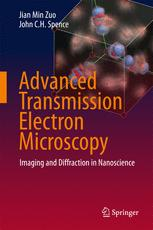 Advanced Transmission Electron Microscopy