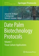 Date Palm Biotechnology Protocols Volume I