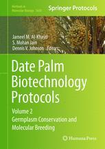 Date Palm Biotechnology Protocols Volume II