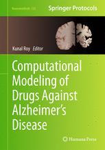 Computational Modeling of Drugs Against Alzheimer's Disease